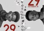 Kwesi Slay – Follow You Ft. Kuame Eugene (Prod. By Itz CJ Made It)