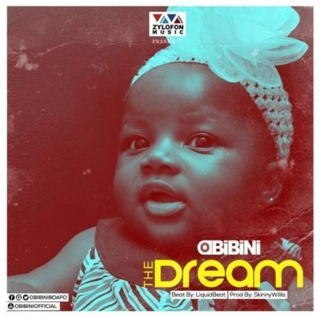 Obibini – The Dream (Prod. by Liquid Beats & Skinny Willis)