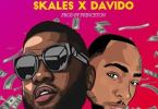 Skales Ft. Davido – Currency (Prod. by Princeton)