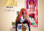 Feli Nuna – Merry Christmas Ft. Fizzi Marley x VLG (Prod. By TohR)