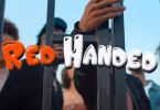 Official Video-Mayorkun – Red Handed Ft. Peruzzi x Dremo x Yonda
