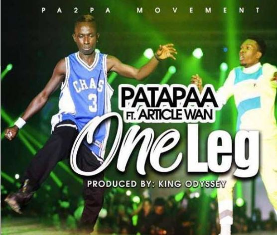 Download MP3: Patapaa – One leg Ft. Article Wan (Prod. by King Odyssey)
