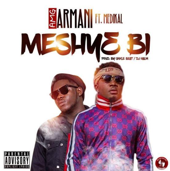 Download MP3: AMG Armani x Medikal – Meshye Bi (Prod by Halm)