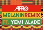 Download MP3: Afro B – Melanin (Remix) Ft Yemi Alade