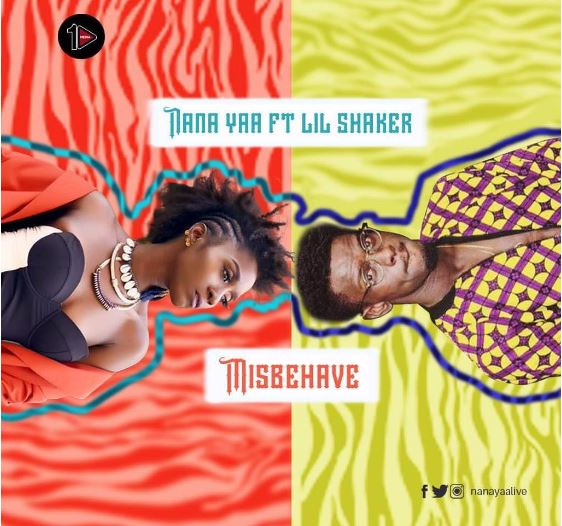 Download MP3: Nana Yaa – Misbehave Ft Shaker (Prod by Shaker)