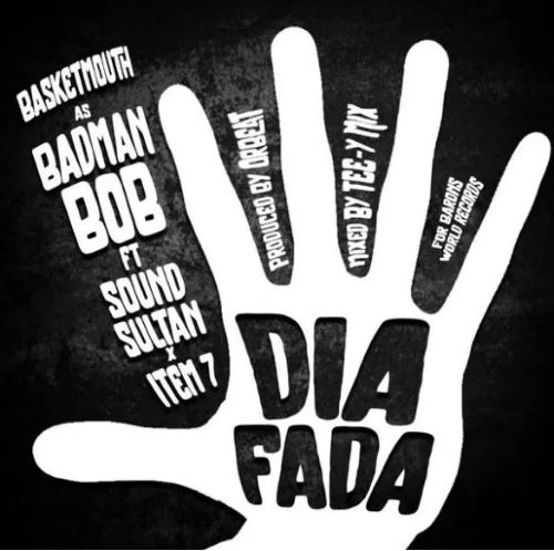 Download MP3: Basketmouth – Dia Fada Ft. Sound Sultan x Item 7