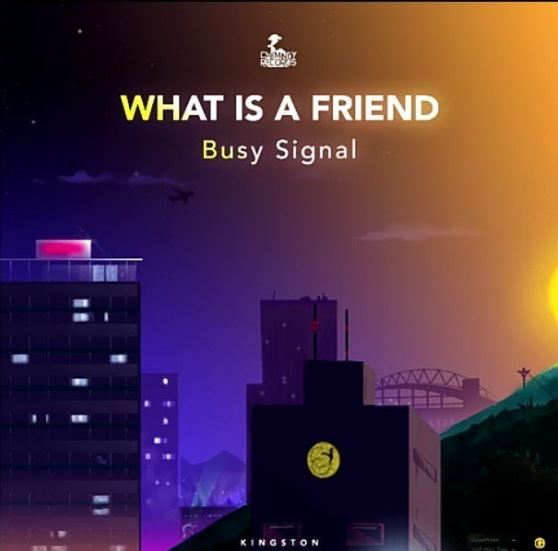 Download MP3 Busy Signal What Is A Friend Prod By Chimney Records
