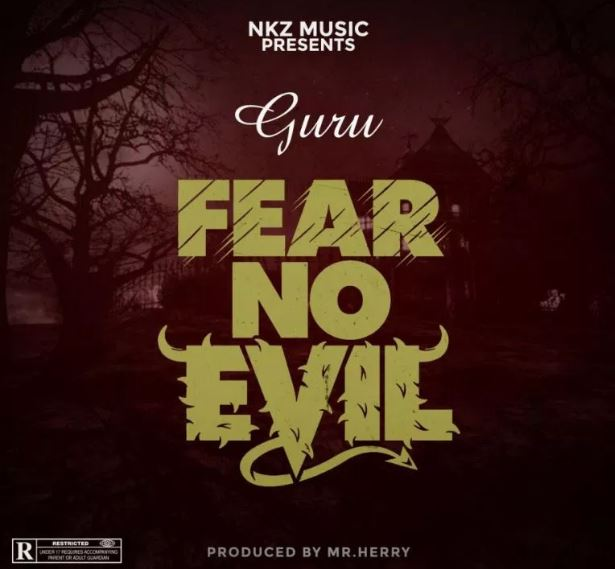 Download MP3: Guru – Fear No Evil (Prod By Mrherry)