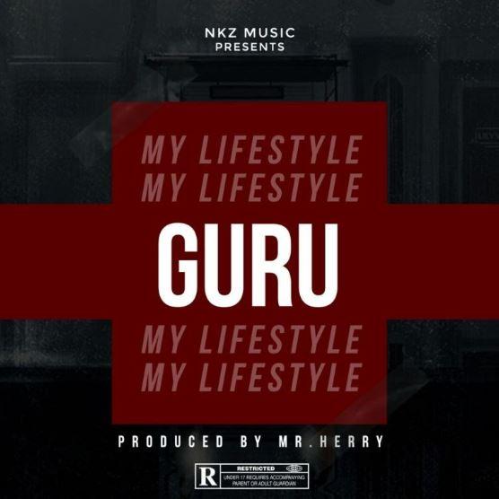 Download MP3: Guru – My Lifestyle (Prod by MrHerry)