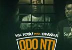 Download MP3: KK Fosu Ft Opanka – Odo Nti (Prod by Ephraimmusiq)