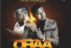 Download MP3: Mc Galaxy – Ohaa (Remix) Ft. Peruzzi (Prod by WillisBeatz)