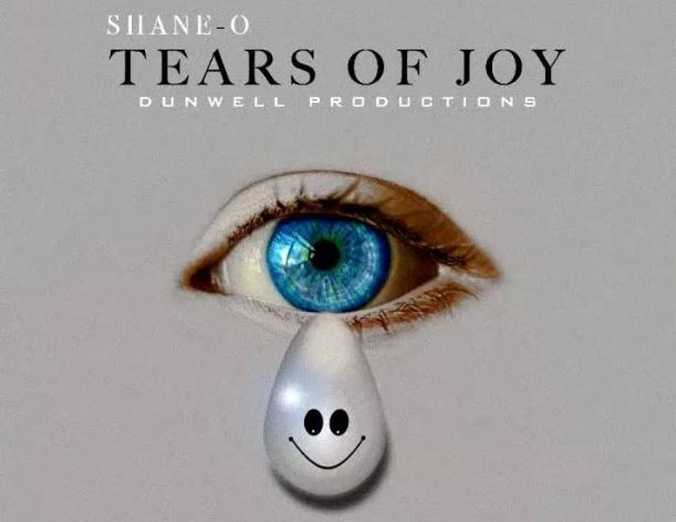 Download MP3: Shane O – Tears Of Joy (Prod. By DunWell Production)