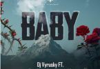 Download MP3: DJ Vyrusky – Baby Ft Shatta Wale, Kuami Eugene & KiDi (Prod by MOG Beatz)