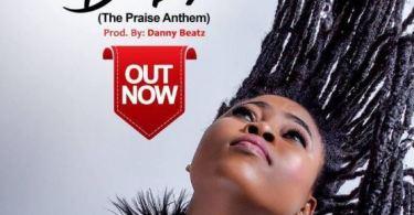 Download MP3: Joyce Blessing – Di Asa (The Praise Anthem) (Prod by Danny Beatz)