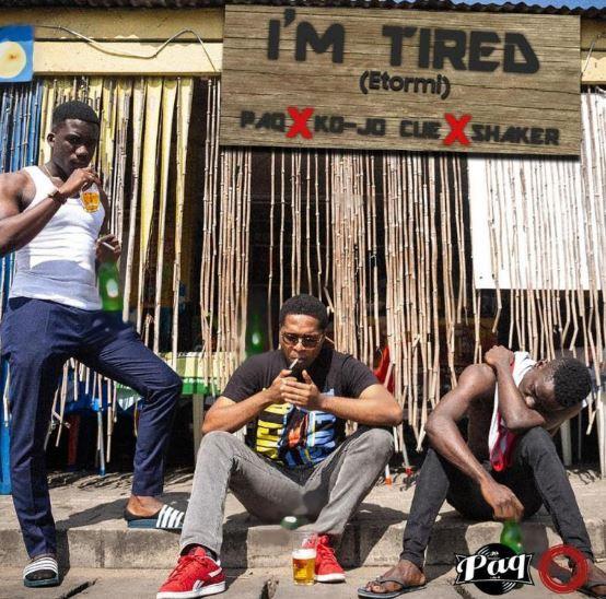 Download MP3: Paq – I'm Tired (Etormi) Ft. Shaker & Ko-Jo Cue (Prod by Paq)