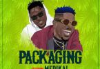 Download MP3: Shatta Wale – Packaging Ft. Medikal (Prod by Chensee Beatz)