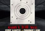 Download MP3: Vybz Kartel x Chronic Law – Can't Kill We