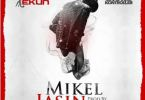 Download MP3: Chinko Ekun – Mikel Jasin Ft. Crowd Kontroller