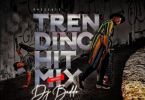 Download MP3: DJ Baddo – Trending Hit Mix