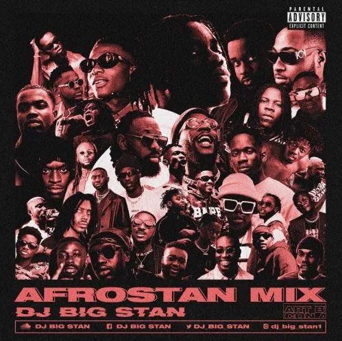 Download MP3: DJ Big Stan – Afrostan Mix