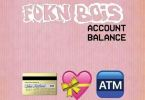 Lyrics + MP3 Download: FOKN Bois – Account Balance (Prod. by M3nsa)