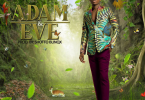 Download MP3: Kofi Kinaata - Adam & Eve (Prod. By Shotto Blinqx)