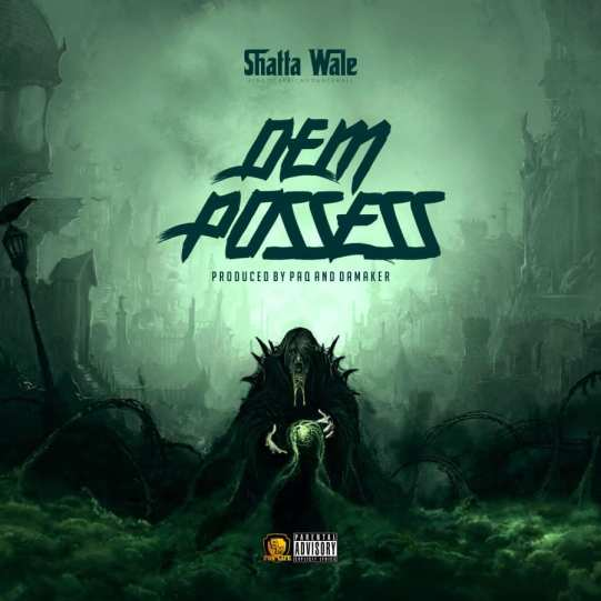 Download MP3: Shatta Wale - Dem Possess (Prod. by Paq & Damaker)