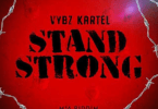 Vybz Kartel – Stand Strong (M16 Riddim)
