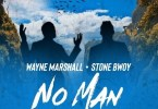 Download MP3: Wayne Marshall x Stonebwoy – No Man