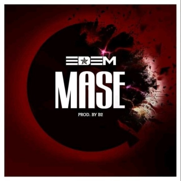 Edem – Mase (Prod. by B2)