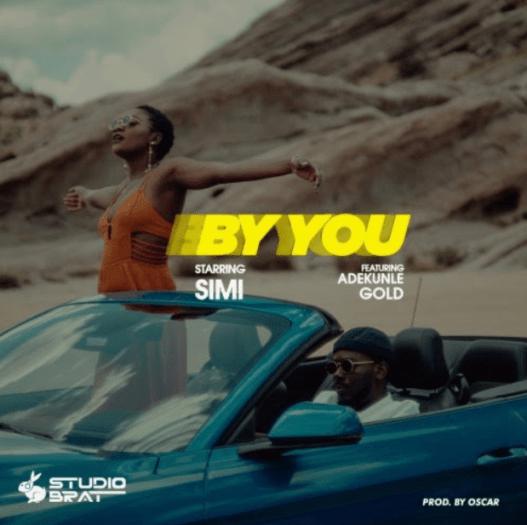 Simi – By You Ft Adekunle Gold (Prod by Oscar)