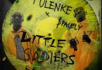 Tulenkey - Little Soldiers Ft $pacely (Prod. by Slum)