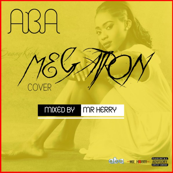 Aba – Megatron (Cover) Download MP3