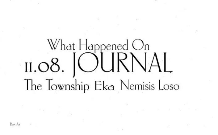 The Township x Nemesis Loso x Eka – 11.08 Journal (Prod By ElormBeat)