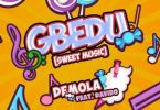 Demola – Gbedu (Sweet Music) Ft Davido mp3 download