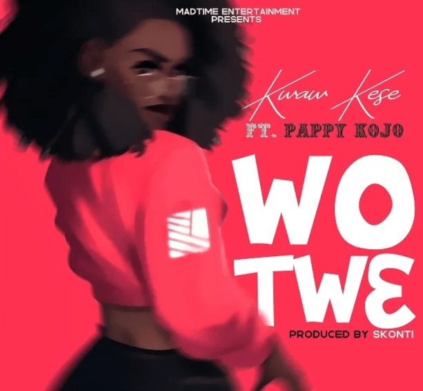 Kwaw Kese – Wo Tw3 Ft Pappy KoJo mp3 download