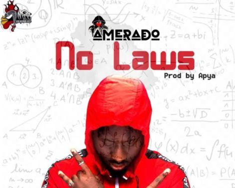 Amerado – No Laws mp3 download (Prod. by Apya)