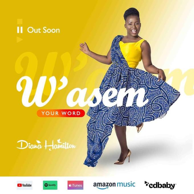 Mp3 download [music + video] diana hamilton – w'asem [your word.