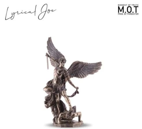 Lyrical Joe – Moment Of Truth (M.O.T) mp3 download