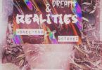 MoneeyGod – Dreams & Realities Ft Octobez