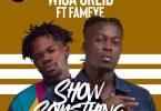 Wisa Greid – Show Something Ft Fameye mp3 download