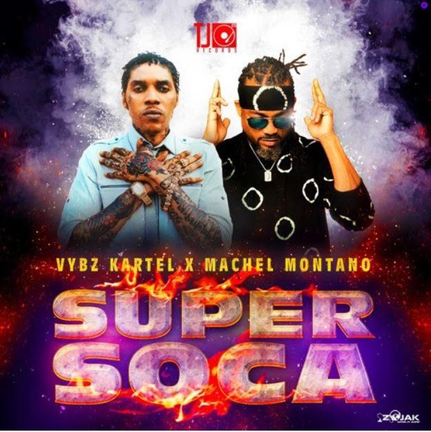 Download MP3: Vybz Kartel – Super Soca Ft Machel Montano