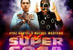 Vybz Kartel – Super Soca Ft Machel Montano mp3 download