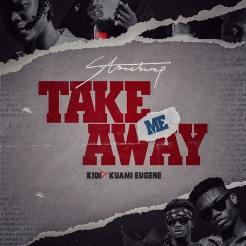 Stonebwoy – Take Me Away Ft Kuami Eugene & KiDi mp3 download