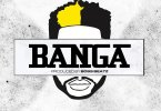 DJ ECool – Banga mp3 download