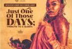 DatBeatGod x Bobby Gold x Kwame Legacy – Just One Of Those Days mp3 doownload