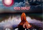 Reed Drago – The Movie Ft Medikal & KayNu mp3 download