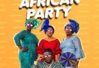 Stonebwoy – African Party mp3 download