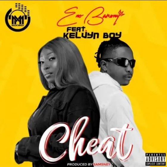 Eno Barony – Cheat Ft Kelvyn Boy mp3 download