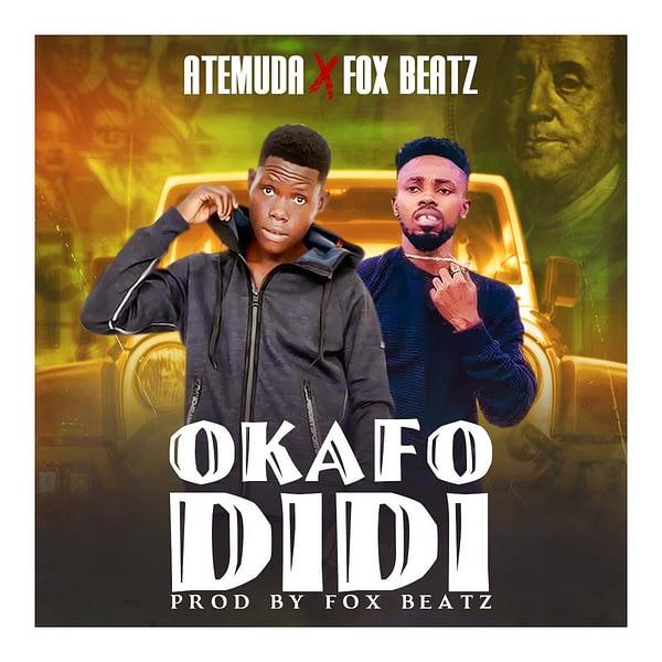 Atemuda – Okafo Didi ft. FoxBeatz (Prod. by FoxBeatz)